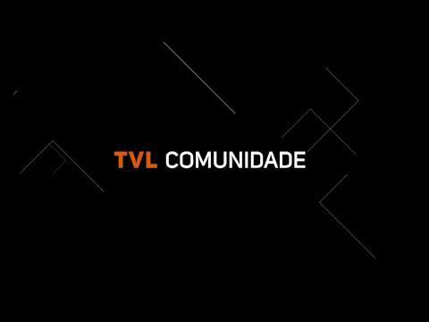 TVL Comunidade: 1º bloco com Maurício Correa, 2º bloco com Salete Sbardelatti